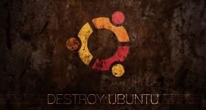 Destroy Ubuntu